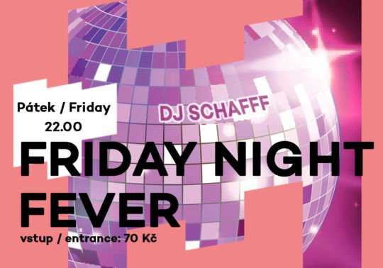 Friday Night Fever – DJ Schafff