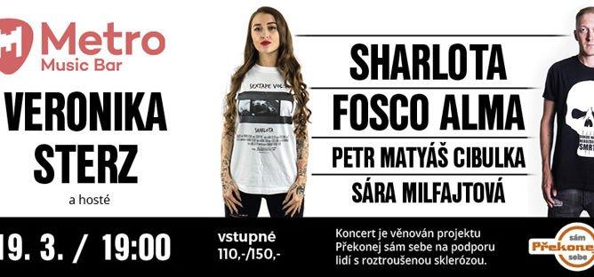 PŘEKONEJ SÁM SEBE – charitativní koncert – Veronika Sterz, Sharlota, Fosco Alma,Petr Matyáš Cibulka,Sára Milfajtová