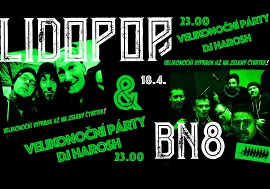Lidopop & BN8 /Velikonoční párty s Dj Haroshem