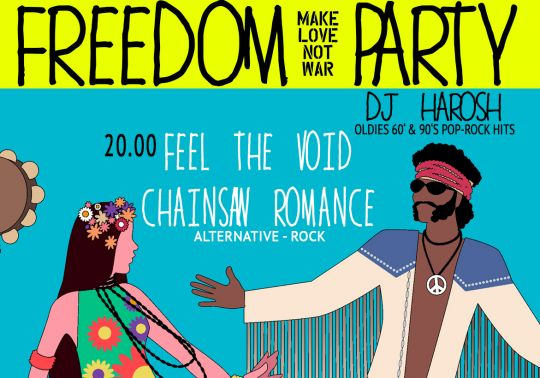 Feel the Void & Chainsaw Romance /Freedom party Dj Harosh