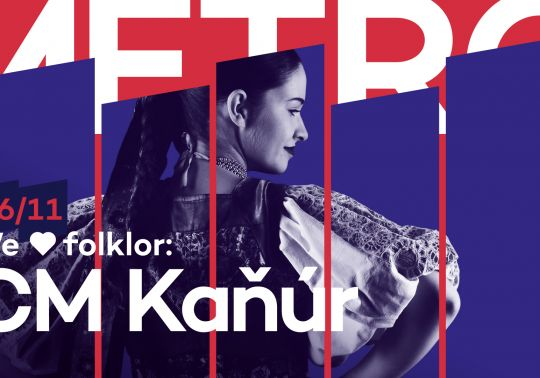 We <3 folklor: CM Kaňúr