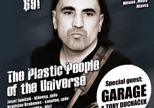 Vzpomínka na Mejlu: The Plastic People of The Universe +  Special guest: Garage & Tony Ducháček