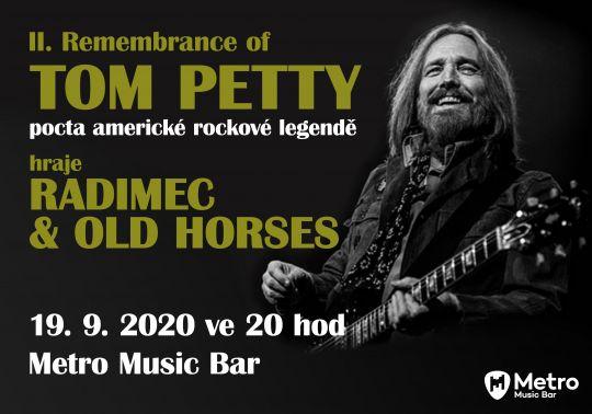 II. Remembrance of Tom Petty – Radimec & Old Horses -zrušeno!